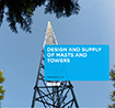 Read our brochure on design and supply of masts and towers