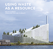 Using waste as a resource